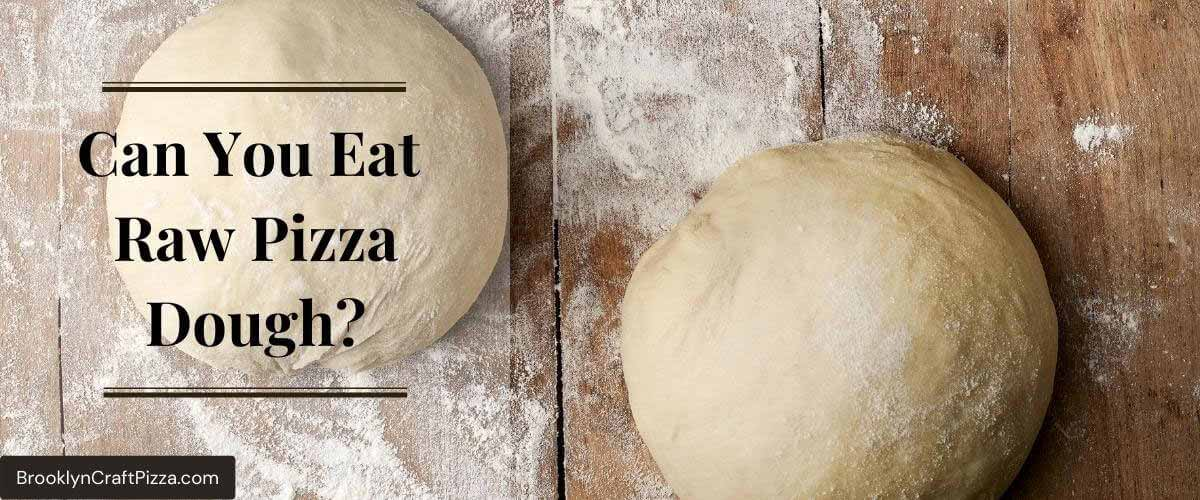 Can-you-eat-raw-pizza-dough