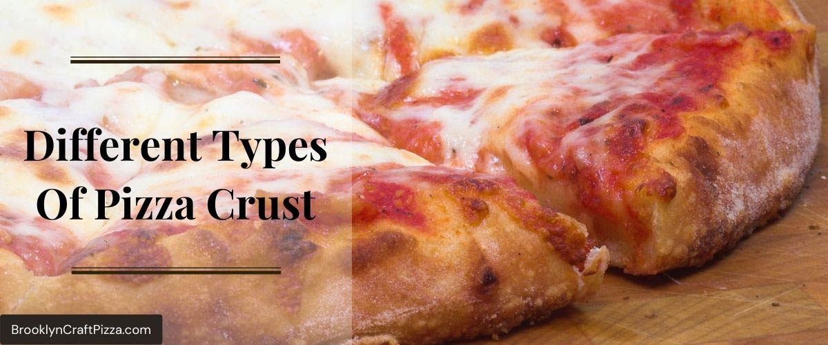 Different-Types-Of-Pizza-Crust